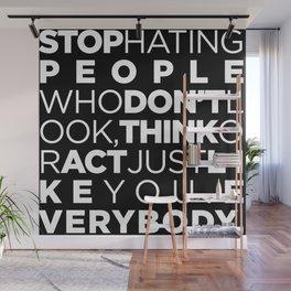 STOP HATING Wall Mural