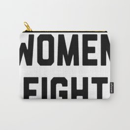 NASTY WOMEN FIGHT BACK Carry-All Pouch