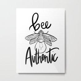 BEE AUTHENTIC Metal Print
