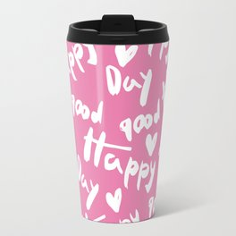 happy day Travel Mug