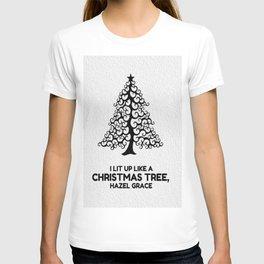 I lit up like a christmas tree, hazel grace TFIOS JOHN GREEN T-shirt