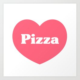 Heart Pizza Art Print
