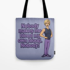 Bleed my own Blood Tote Bag