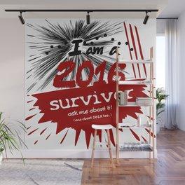 2016 survivor Wall Mural