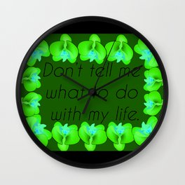 Dont tell me  Wall Clock