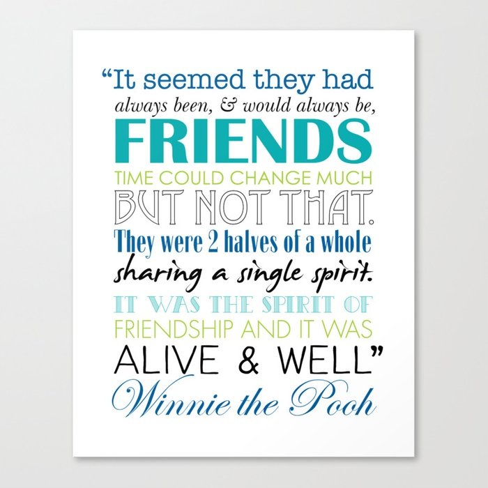Quotes About Friendship Winnie The Pooh Glamorous Winnie The Pooh Friendship Quote  Blues & Greens Canvas Print.
