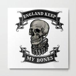 England Keep My Bones Metal Print