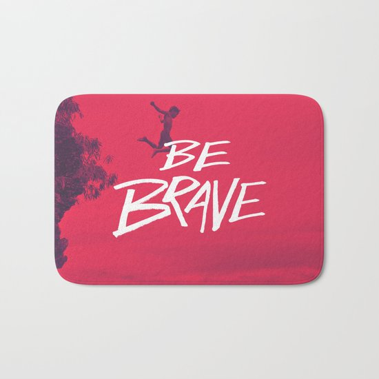 Be Brave Bath Mat