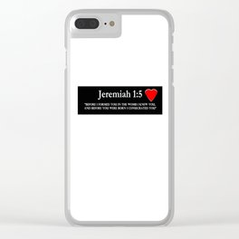 Jeremiah1:5 Clear iPhone Case