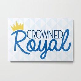 Crowned Royal Metal Print