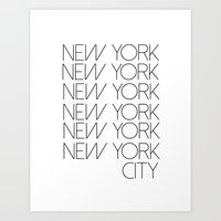 new york city Art Prints featuring New York New York City by Stylish in Sequins