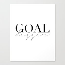 GOAL DIGGER SIGN,Gift For Boss,Like A Boss,Success Quote,Business Women Gift,Printable Art,Modern Ar Canvas Print