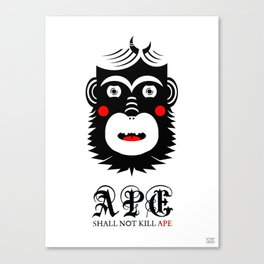 Ape Shall Not Kill Ape Canvas Print