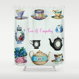 Tea & Empathy Shower Curtain
