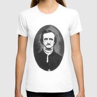 edgar allan poe T-shirts featuring Edgar Allan Poe by Daniel Point