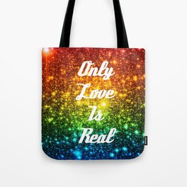Only Love is Real  RAINBOW STARS Tote Bag