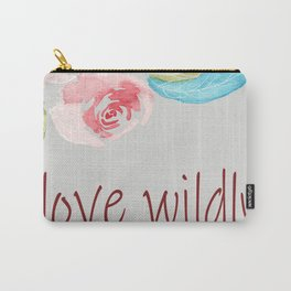 Love wildly flowers Carry-All Pouch
