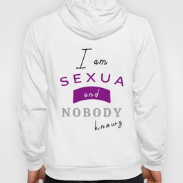 I am asexual and nobody knows it Hoody