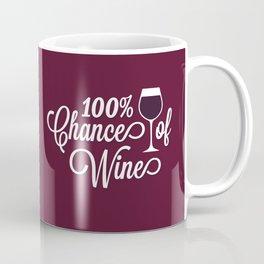 100% Chance of Wine Coffee Mug