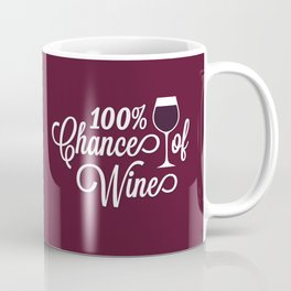 100% Chance of Wine Coffee Mug
