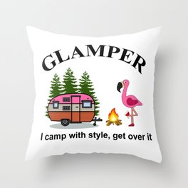 Flamingo Glamper I camp with style get over Throw Pillow