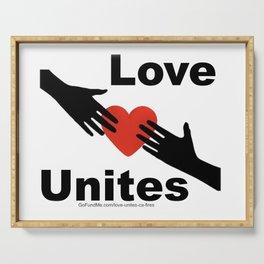 Love Unites Serving Tray