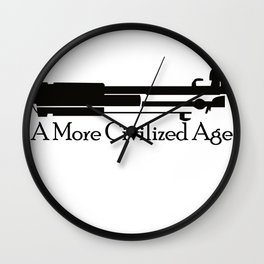 A More Civilized Age Wall Clock