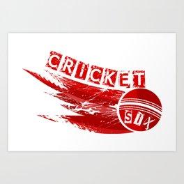 Cricket Six Art Print