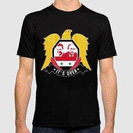 IT'S OVER. ASSAD WON. T-shirt