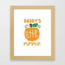 dadys little pumpkin shirt Framed Art Print
