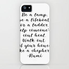 Rumi amazing quote iPhone Case