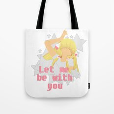 Let Me Be With You Tote Bag