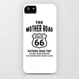 The Mother Road Route 66 - Historic Road Trip iPhone Case