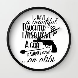 Funny Father's day, a gun and a shovel Wall Clock