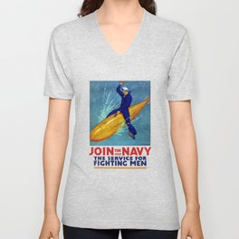 Join The Navy -- The Service For Fighting Men Unisex V-Neck