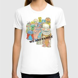 WE ARE FAMILY! T-shirt