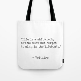 Voltaire quote 6 Tote Bag