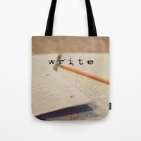 write Tote Bags featuring write by KimberosePhotography