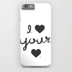 i heart your heart iPhone 6s Slim Case