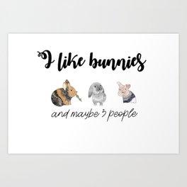 i like bunnies Art Print