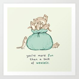 Sack of Weasels Art Print