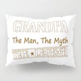 Grandpa The Legend Pillow Sham