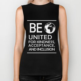 Great for all occassions Inclusion Tee Be inclusion Biker Tank