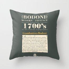 Bodoni Typeface Throw Pillow