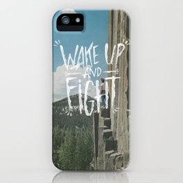 WAKE UP AND FIGHT (AGAIN!) iPhone Case