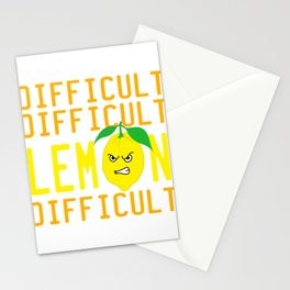 """A Nice Quote Tee For You """"Difficult Difficult Lemon Difficult"""" T-shirt Design Mad Fruit Healthy Food Stationery Cards"""