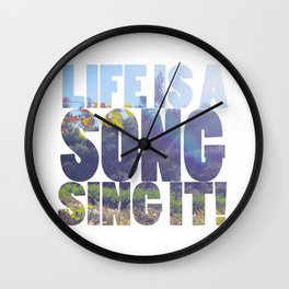 Life is a Song Wall Clock