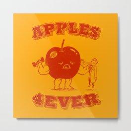 Apples 4EVER Metal Print