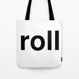 roll Tote Bag