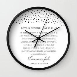 1 Corinthians 13:8 - Love Never Fails - Marriage Bible Wedding Verse Art Print Wall Clock